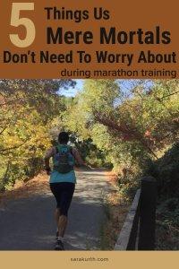 Don't Worry In Marathon Training