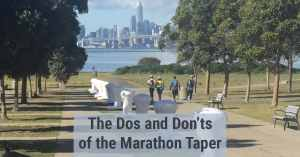 Marathon Taper Do and Don'ts