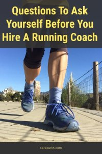 questions to ask yourself before hiring a running coach