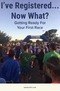 Registered for your first race