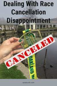 Dealing With Race Cancellation Disappointment