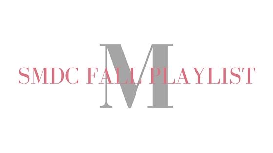 My Fall Playlist