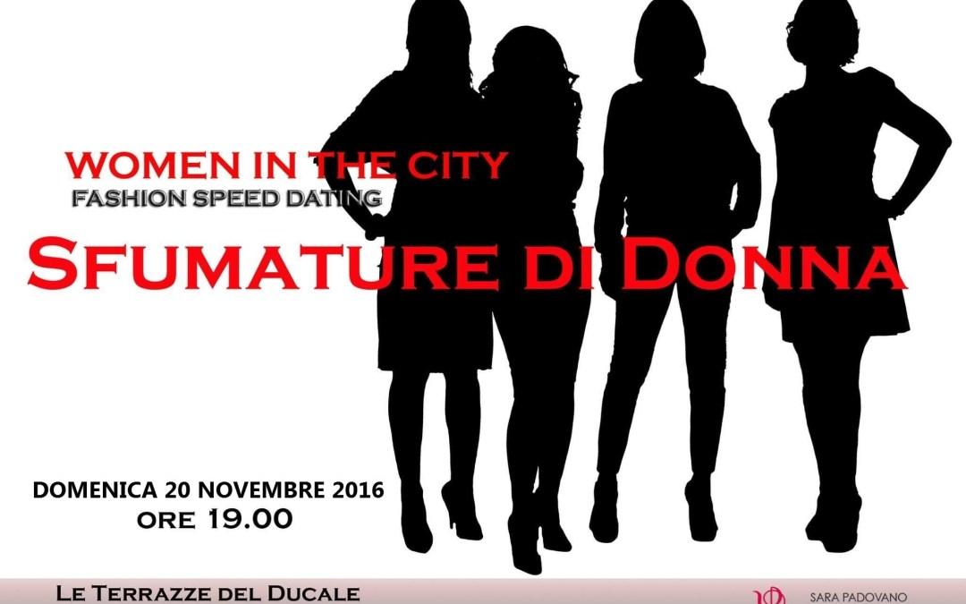 20 Novembre – Women in The City: Sfumature di Donna