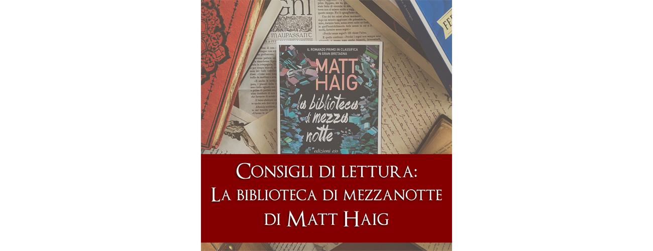 """Sara Simoni recensisce il romanzo """"La biblioteca di Mezzanotte"""" di Matt Haig"""