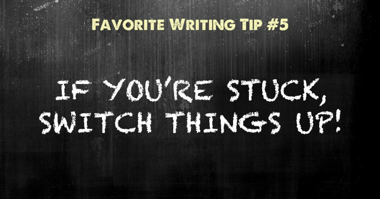 How to get un-stuck in writing