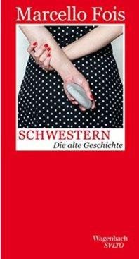 Marcello Fois: Schwestern. Die alte Geschichte