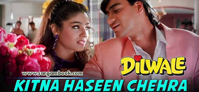 Kitna Haseen Chehra (Dilwale)