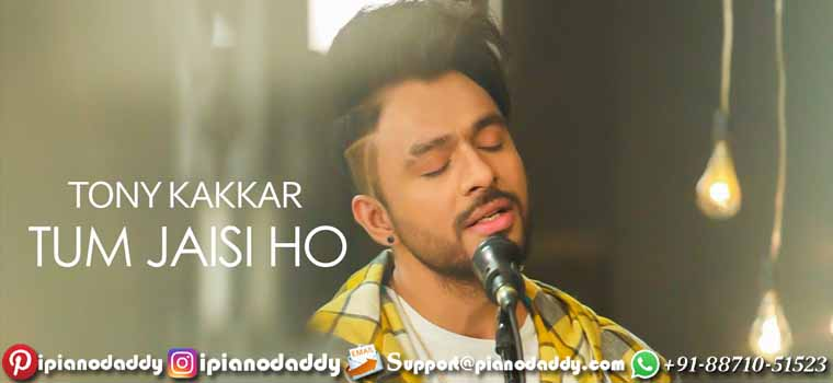 Tum Jaisi Ho (Tony Kakkar) Sargam Notes