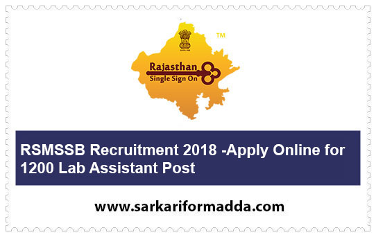 RSMSSB Recruitment 2018 -Apply Online for 1200 Lab Assistant Post