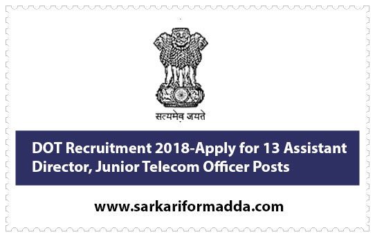 DOT Recruitment 2018