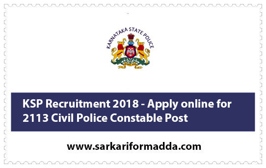 KSP Recruitment 2018 - Apply online for 2113 Civil Police Constable Post