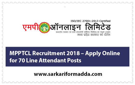 MPPTCL Recruitment 2018 – Apply Online for 70 Line Attendant Posts