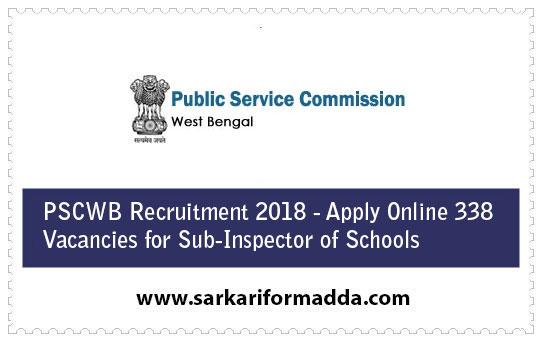 PSCWB Recruitment 2018 - Apply Online 338 Vacancies for Sub-Inspector of Schools