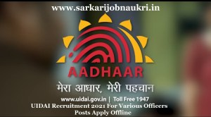UIDAI Recruitment 2021 For Various Officers Posts Apply Offline