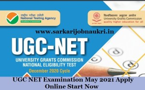 UGC NET Examination May 2021 Apply Online Start Now