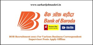 BOB Recruitment 2021 For Various Business Correspondent Supervisor Posts Apply Offline