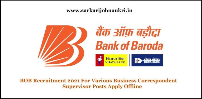 BOB Recruitment 2021 For Various Business Correspondent Supervisor Posts Apply Offline