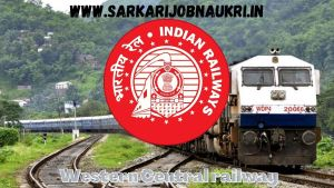 Western Central Railway Recruitment 2021 For 716 Technician Posts Apply Online