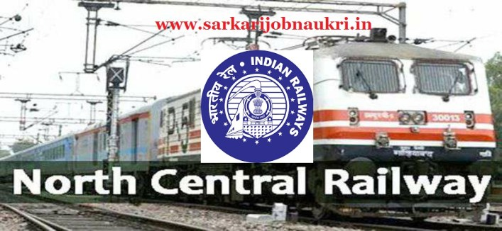 North Central Railway Recruitment 2021 For 480 Technician Posts Apply Online