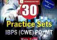 IBPS (CWE) PO/MT Mains Exam 30 Practice Set Free PDF Download