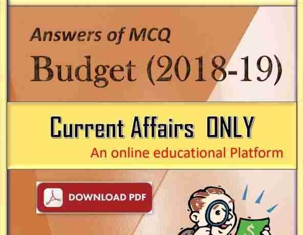 Budget 2018 -19 MCQ Questions Current Affairs PDF Download
