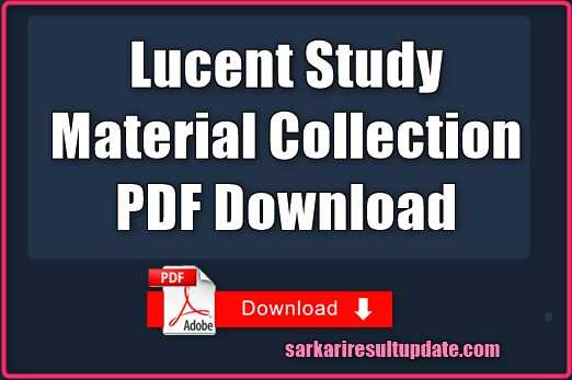 Lucent Study Material Collection PDF Download - Sarkari Result Update