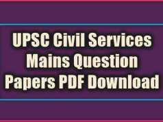 UPSC Civil Services Mains Question Papers PDF Download