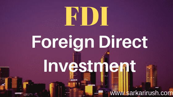 Full Form of FDI | What is the meaning of FDI & its benefits.