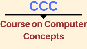 CCC Course Full Form, Eligibility, Apply Online