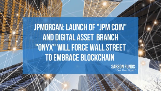 JPMorgan's Launch of Crypto Shifts Wall Street Sentiment of Digital Assets-Sarson Funds-Cryptocurrency Financial Advisor