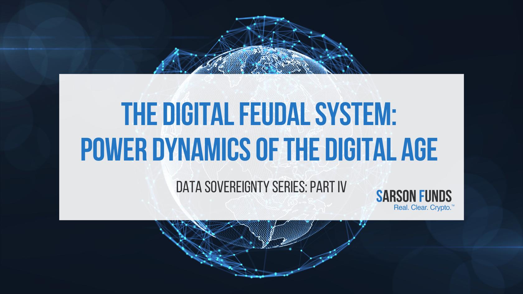 data digital feudalism