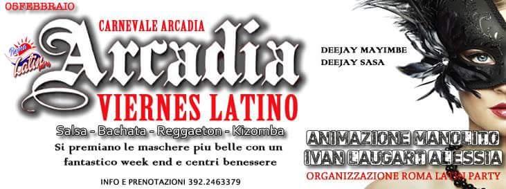 Carnevale Arcadia: Viernes Latino!
