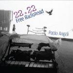 Paolo Angeli - 22;22 Free Radiohead - 2019 - recensione - Sa Scena Sarda - Luca Garau