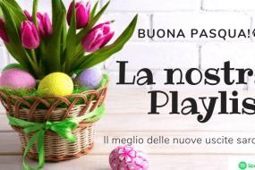 playlist - pasqua - 2019 - pasqua 2019 - daniele mei - spotify - sardegna - sa scena sarda