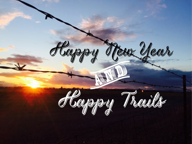 Happy New Year & Happy Trails Barbed Wire at sunset