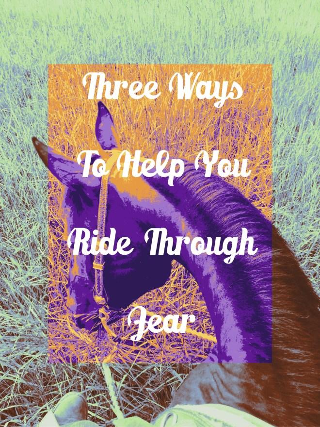 Ways To Ride Through Fear