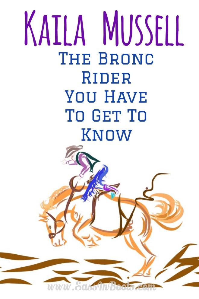 Kaila Mussell Inspiring Female Bronc Rider