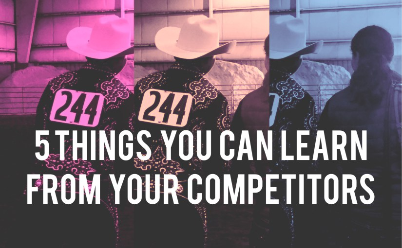 5 Things You Can Learn From Your Competitors