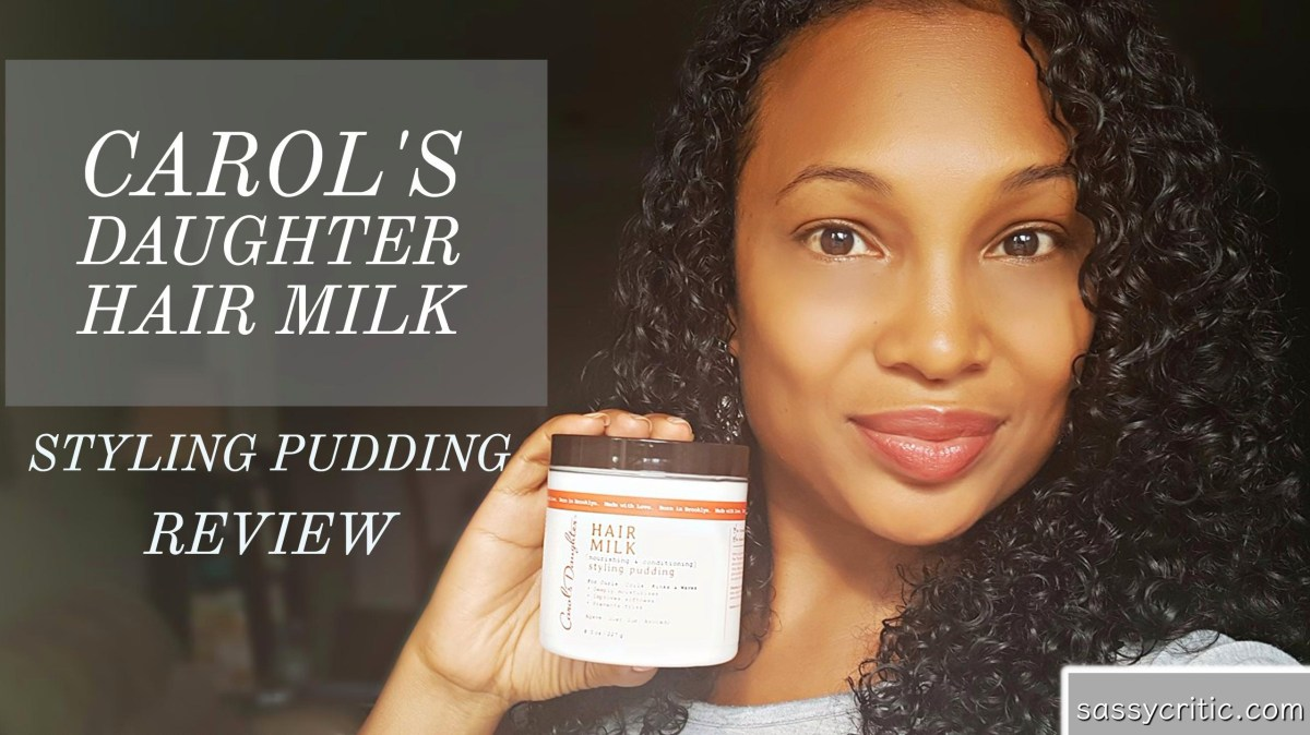 Carol's Daughter Hair Milk Styling Pudding Review