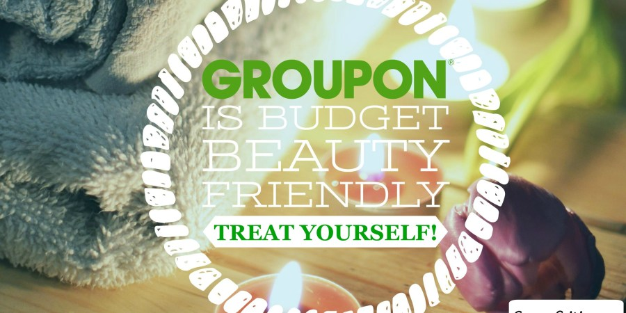 Groupon is Budget Beauty Friendly - sassycritic.com