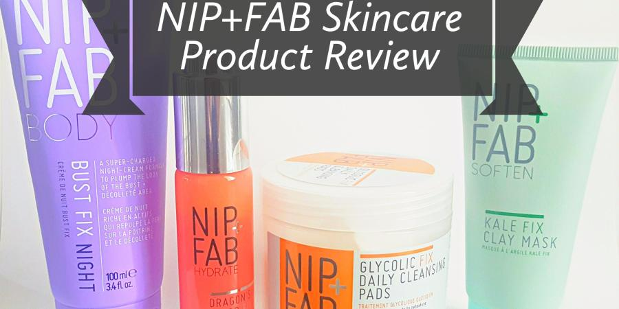 Nip+Fab skincare products I love that you should know about
