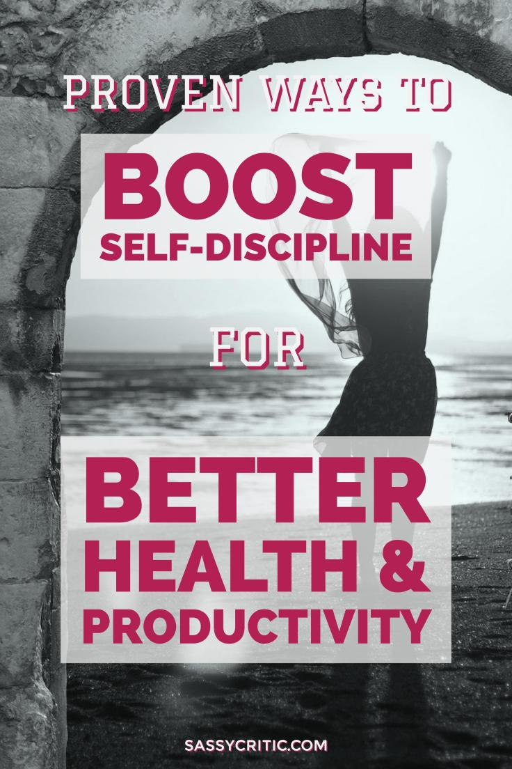 Proven Ways to Boost Your Self-Discipline for Better Health and Productivity - SassyCritic.com