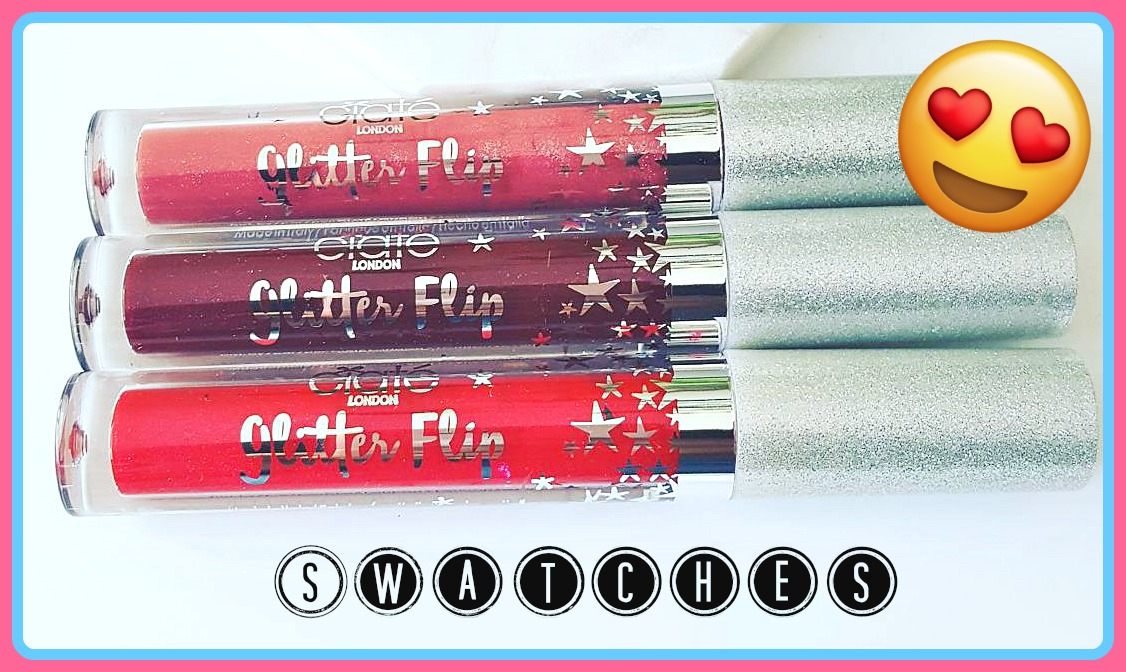 Ciate London Glitter Flip Lipstick Swatches & Review