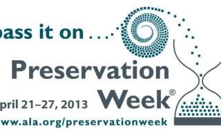 Preservation Week 2013