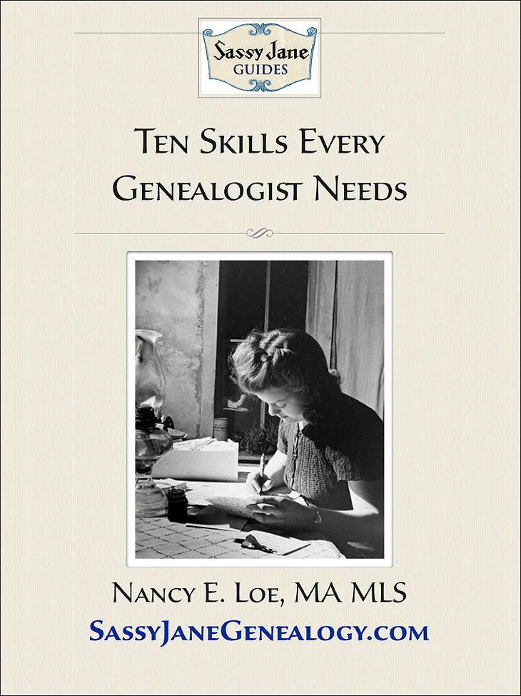 Ten Skills Every Genealogist Needs