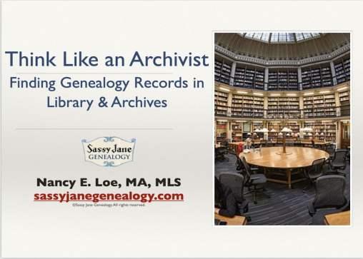 think like an archivist genealogy presentation