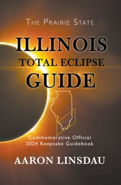 Illinois Total Eclipse Guide 2024