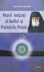Marii initiati ai Indiei si Parintele Paisie