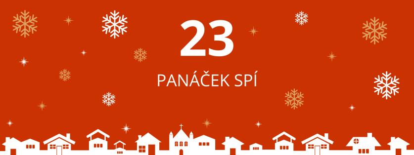 23. deň: Panáček spí