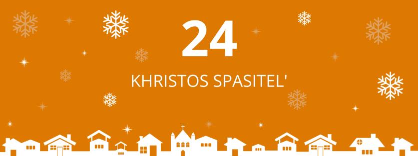 24. deň: Khristos Spasiteľ